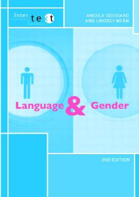 Language and Gender By Goddard, Angela/ Mean, LIndsey J.